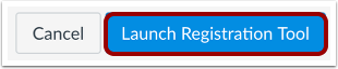 Launch Registration Tool