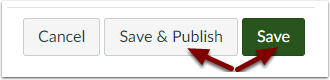 Canvas Assignment - Save, Save & Publish buttons
