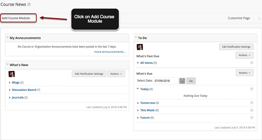 Image of the Course News page with an arrow pointing to the Add Course Module button outlined with a red circle.  Instructions indicate for the user to click on the Add Course Module Button