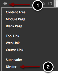 Image of the Course Menu with the following annotations: 1.Click on the Plus Sign above the course menu2.Select Divider from the menu