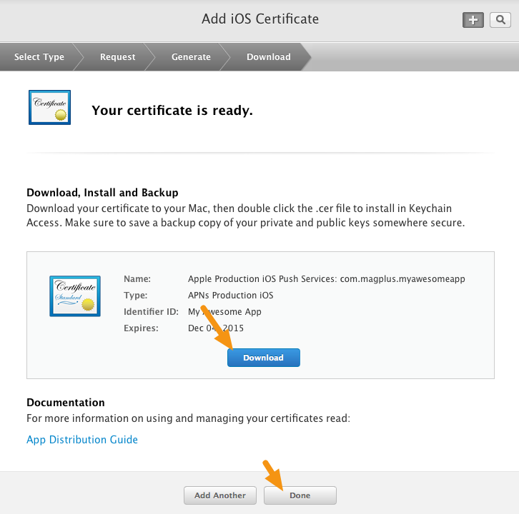 "Click on the ""Download"" button to download your new Push Notification Certificate and then click on ""Done."""