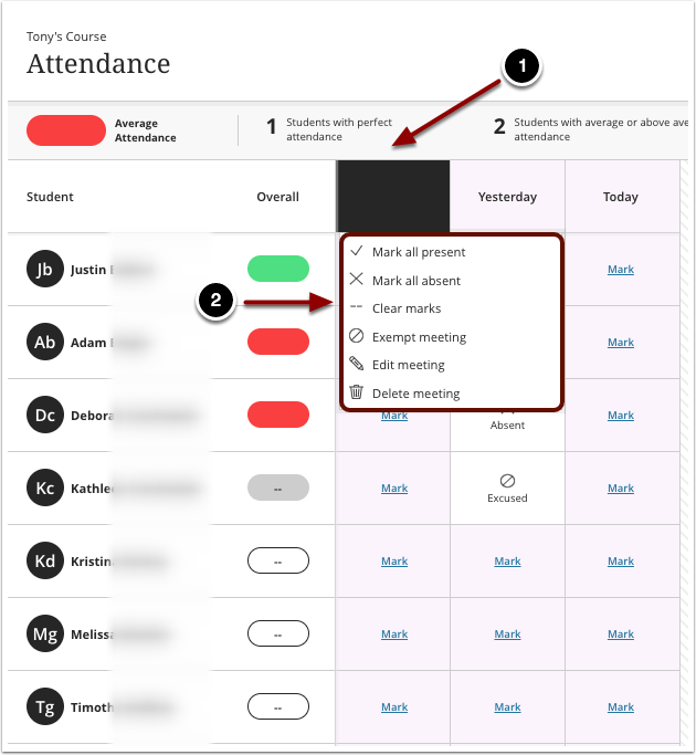 1.Click on the column header for the session2.Select the option to mark all students as present, or mark all students as absent. You can also exempt the session from attendance collection.