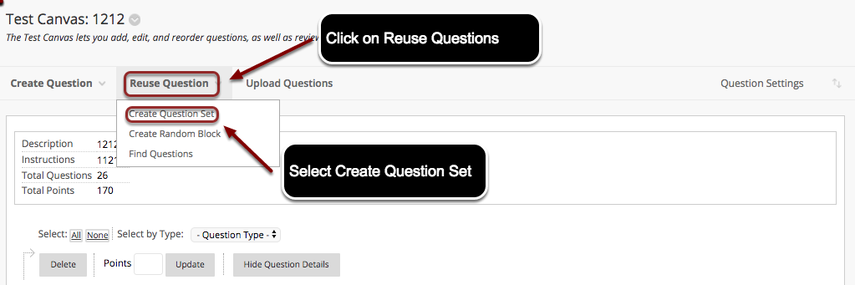 Image of the Test Canvas in Blackboard with Reuse Questions highlighed with instructions to click on Reuse Questions.  Below Reuse Question is a menu with Find Questions highlighted.