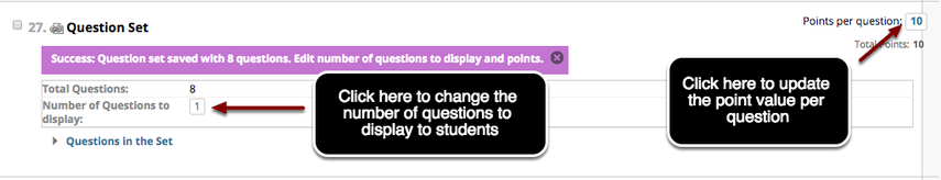 Image of the Test Canvas with an icon pointing to the value for points per question with instructions to click here to update the point value per question, as well as under the Question Set, and arrow pointing to Number of Questions to Display with instructions to change the number of questions to display to students.