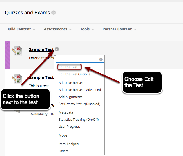 Image of the contextual menu that appears when users click the Expand Contextual Menu button next to the test name, with Edit The Test in the menu circled in red with instructions to Choose Edit the Test.