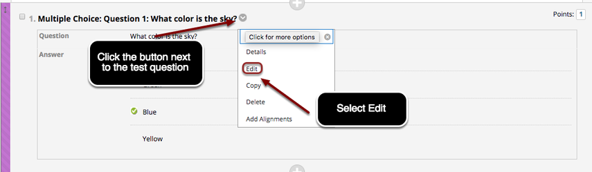 Image of a test question with an arrow pointing to the Expand contextual menu button next to the question text with instructions to click the button to edit the test question, and in the menu, the Edit option is outlined with a red circle with instructions to select Edit.