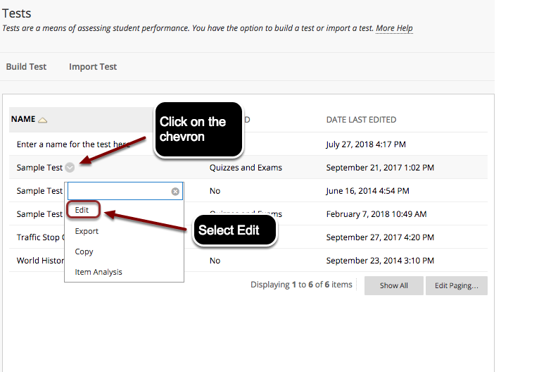 Image of the tests list with a test name highlighted with instructions to point on the button that appears next to the test name.  Below the test is a menu with the Edit option outlined with a red circle with instructions to click on Edit.
