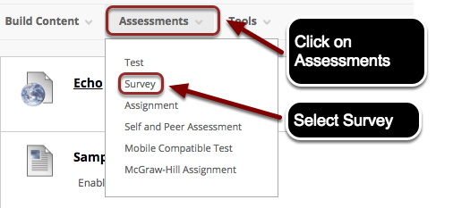 Image of a Blackboard content area with the assessments button highlighted with instructions to click on assessments.  In the menu under Assessments, the option Survey is outlined in a red circle with instructions to select Survey