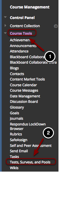 Image of the Control Panel with the following annotations: 1.Click on Course Tools.2.Select Tests, Surveys and Pools.