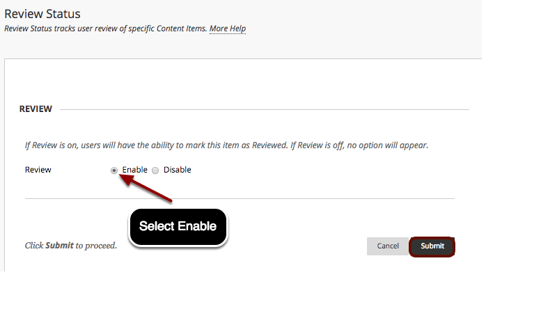 Image of the Set Review Status screen showing the enable and disable options for Review, and the cancel and submit buttons at the bottom of the page.
