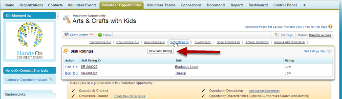 You can also create a Skill Rating for a Volunteer Opportunity