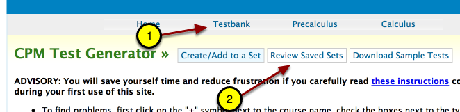 "In the Testbank, select ""Review Saved Sets."""
