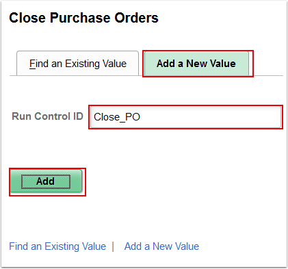 Close Purchase Orders Add a New Value tab