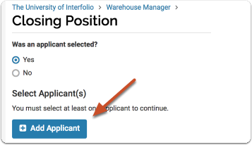"If an applicants was selected, type the name in the search bar and click ""Add"" when it appears"