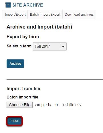 Once you have selected the batch import file, click Import.