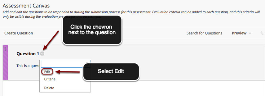 Image of the assessment canvas with an arrow pointing to a chevron next to an assessment question with instructions to click on the chevron. In the menu on screen, the Edit option is outlined with a red circle and an arrow points to it. Instructions indicate to select Edit.