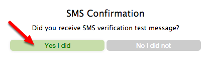 8.  Check your mobile device for text messages, and confirm that you received the test message.