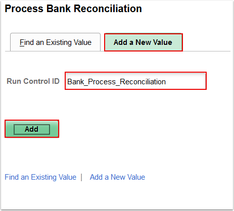 Process Bank Reconciliation Add a New Value page