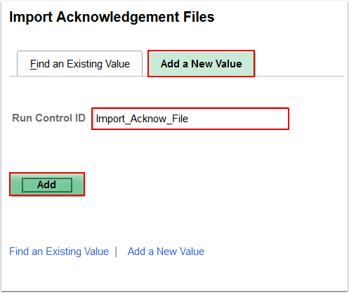 Import Acknowledgement Files Add a New Value page
