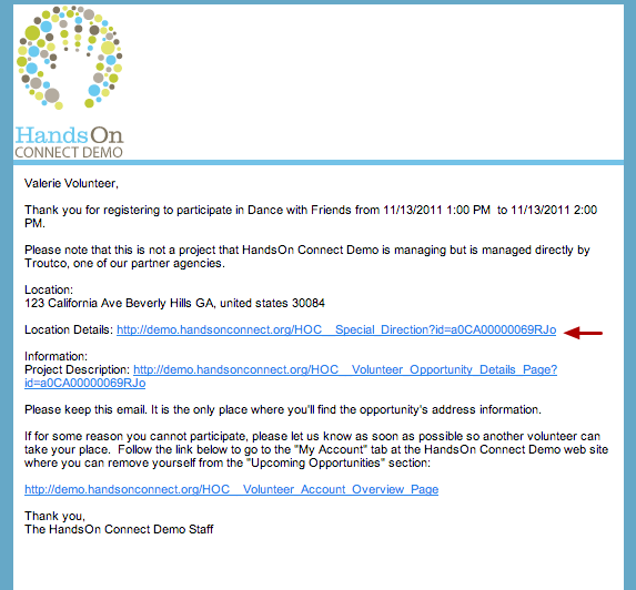 A confirmation email is sent to the volunteer with the Volunteer Opportunity details
