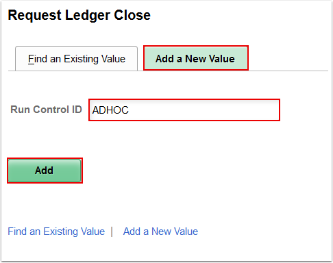 Request Ledger Close Add a New Value page