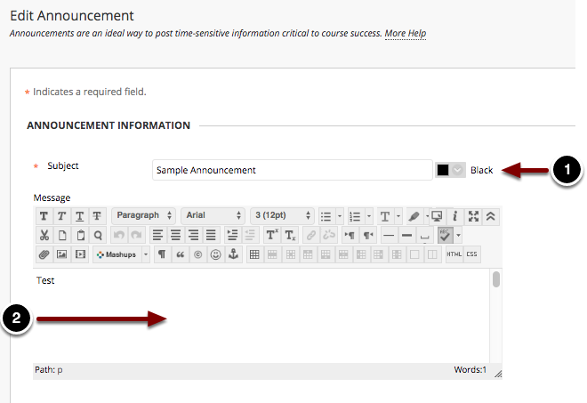 Image of the section labeled announcement information with the following annotations: 1.Subject: Type in a subject for your announcement here.2.Message: In the textbox, type the message you wish to send to students.