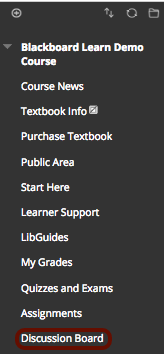 log into your Blackboard course and click on the Discussion Board link in the course menu