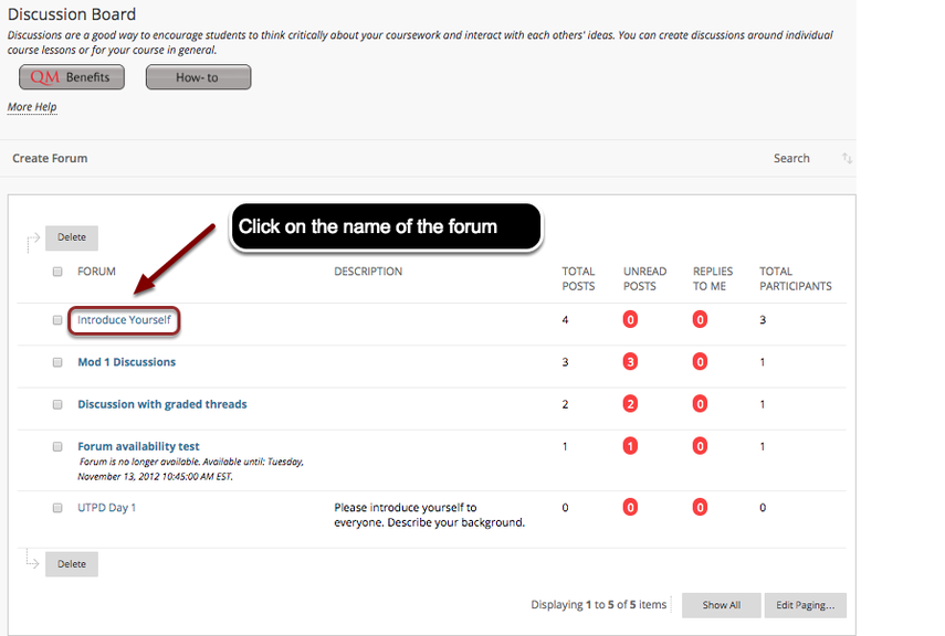 A list of forums in the course discussion board can be seen. Click on the name of the forum that needs to be accessed
