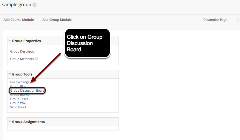 Image of the Group home page with an arrow pointing to Group Discussion Board within the Group Tools Moduel with instructions to click on the Group Discussion Board.