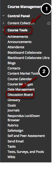 Image of the Blackboard Control Panel, with the panel expanded at Course Tools and marked with a number 1, and Discussion Board highlighed and marked with a number 2