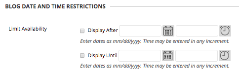 Image of Section 3 Blog Time and Date Restrictions with date selectors for a beginning and ending availability date.