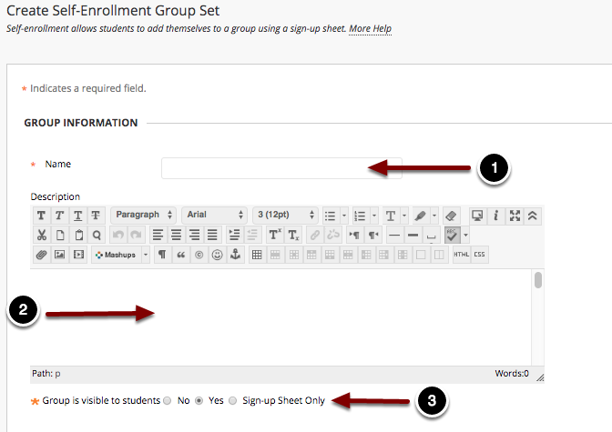 Image of the Create Self-Enrollment Group Set on Group Information with the following annotations: 1.Name: Enter a name for the group set in the name field.  Note: Blackboard will append a number for each group created in the group set.2.Description: Enter a description for the group set.3.Group is visible to students: To allow students to access the group, set the availability to Yes. To prevent student access, select No.  To allow students access to the signup sheet only, select Sign-up Sheet Only.