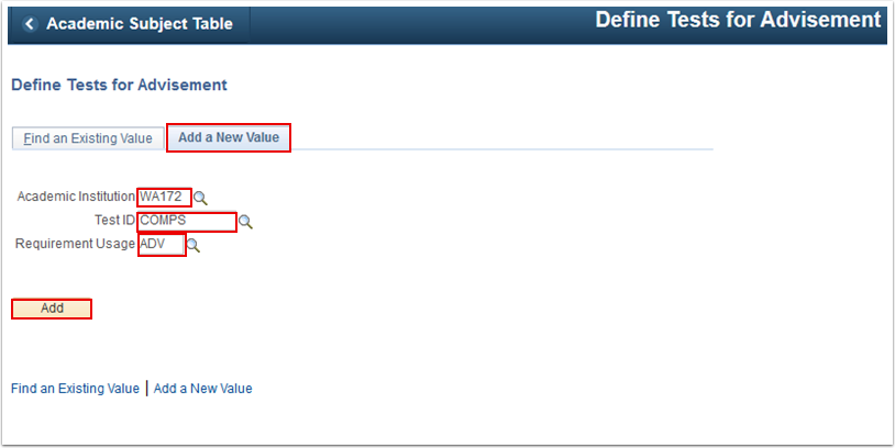 Define Tests for Advisement Add a New Value tab