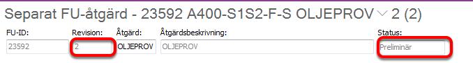 """Revisionsnumret har nu uppdaterats, och den nya revisionen har """"status"""" = preliminär."""