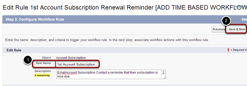 Re-name the workflow rule '1st Account Subscription' and select 'Save & Next'