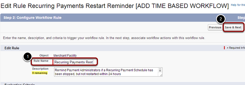 Re-name the workflow rule 'Recurring Payments Restart' and select 'Save & Next'
