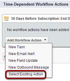 Select 'Select Existing Action from the drop down menu