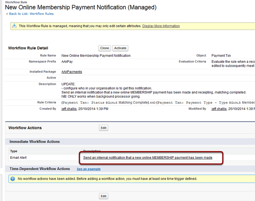 Click into the New Online Membership Payment Notification and into the Email Alert