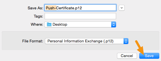 "In the window that appears, add ""Push-"" to the file name, make sure the File Format is set to ""Personal Information Exchange (.p12)"" and click on ""Save"" to save it to your machine."