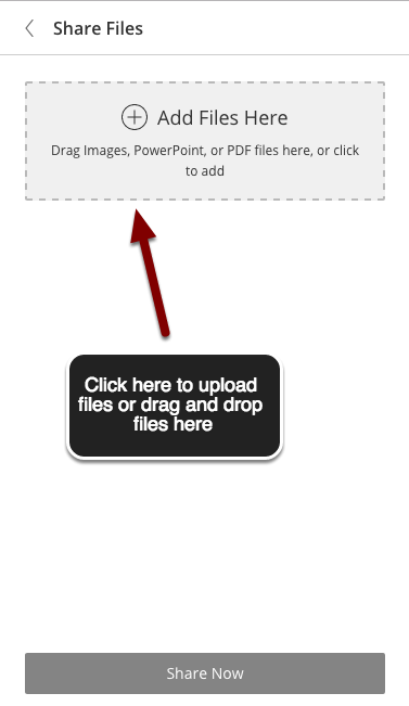 Image of the Share Files screen with an arrow pointing to the Add Files Here box