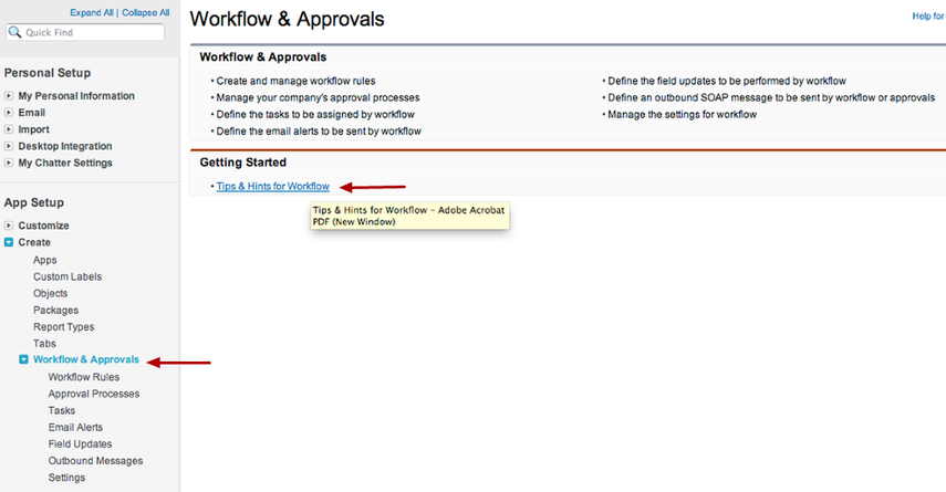 The help screen you see when you first click on Setup / Create / Workflow & Approvals has hyperlinks that give lots of useful information on working with workflows!