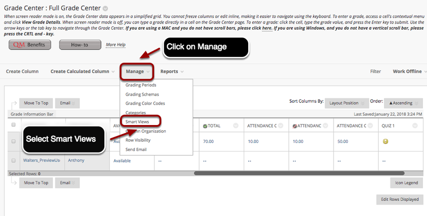 Image of the Full Grade Center with the Manage button outlined with a red circle with an arrow pointing to the button with instructions to click on Manage.  The Smart Views option in the menu is outlined with a red circle with an arrow pointing to it with instructions to Select Smart View.