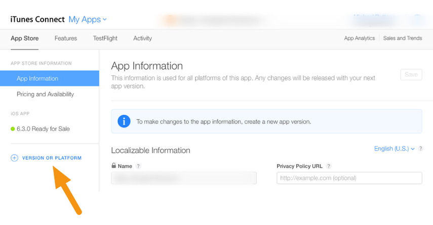 """Click on the """"+ VERSION OR PLATFORM"""" button to create a new version of your app."""