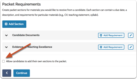 You can also allow candidates to add additional sections to their packet
