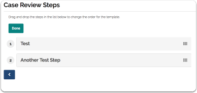 "Drag and drop steps to change the order for the template and click ""Done"" to commit the change"