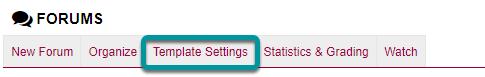 Select Template Settings.