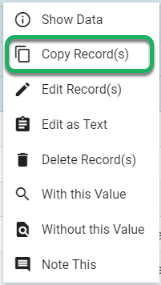Select Copy Record(s) from the right click menu.