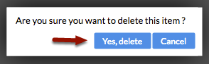 "3.  Confirm by clicking ""Yes, delete""."