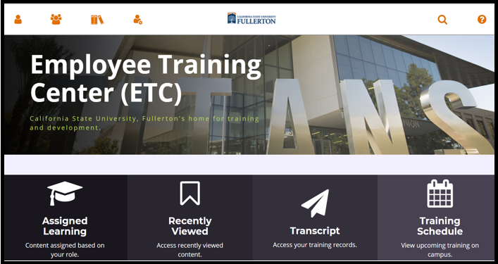 The Employee Training Center ETC portal homepage / dashboard. There is the Assigned Learning block, Recently Viewed block, Transcript block, and Training Schedule block.