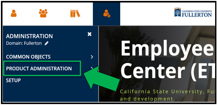 This shows the top left hand side of Employee Training Center ETC dashboard / homepage. The Administration icon has been selected. The Administration menu is open. There is a green arrow pointing to Product Administration.